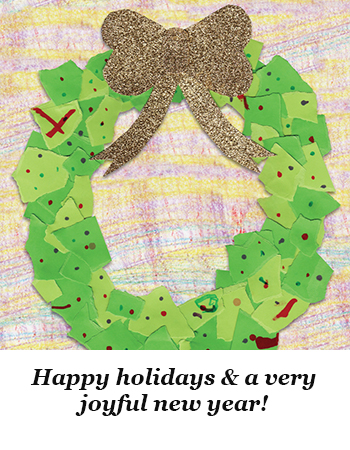 Happy Holidays & a very joyful new year!